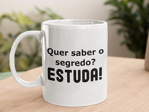 Caneca Estuda!