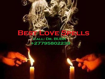 ''+27795802239'' BEST TRADITIONAL HEALER / LOST LOVE SPELLS CASTER in Banjul, Tbilisi, Berlin