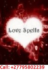 ''+27795802239'' BEST LOST LOVE SPELLS CASTER / TRADITIONAL HEALER in Vaal, Sandton, Krugersdorp