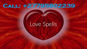 ''+27795802239'' BEST LOST LOVE SPELLS CASTER / TRADITIONAL HEALER in Kagiso, Fochville, Hekpoort