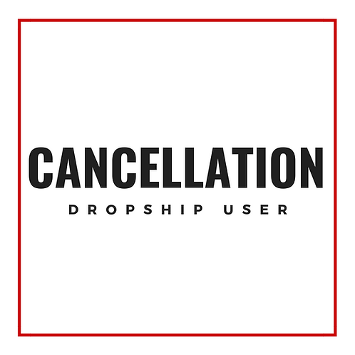 Cancelation Fee (Dropship Users)