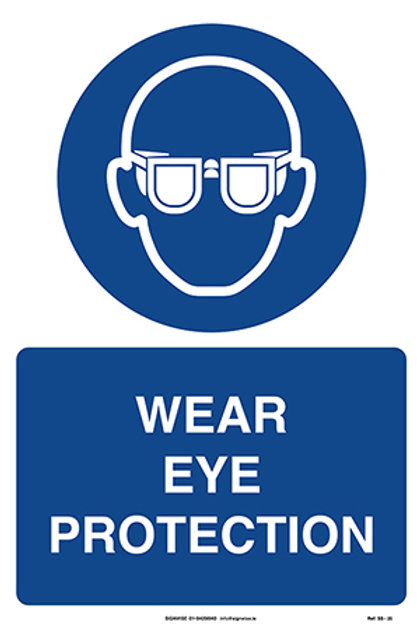 Wear Eye Protection SS - 25