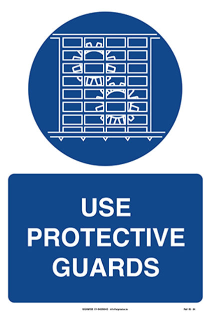 Use Protective Guards IS - 34