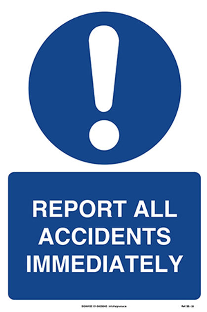 Report All Accidents Immediately SS - 33
