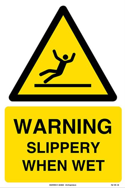Warning Slippery When Wet WS - 06