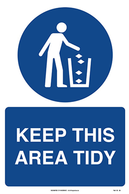 Keep This Area Tidy IS - 35