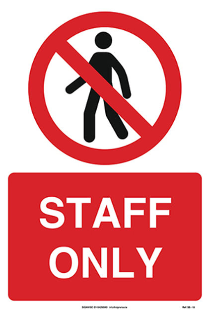 Staff Only SS - 13