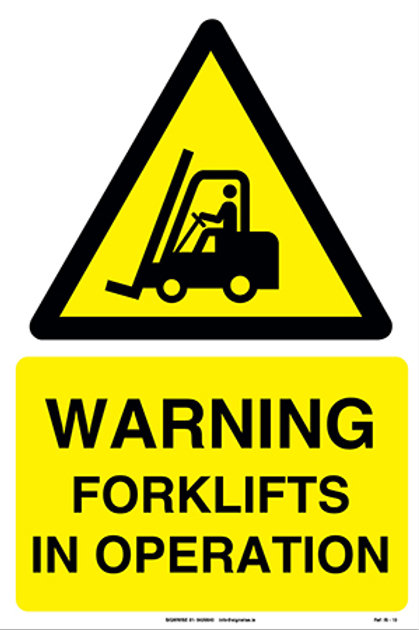 Warning Forklifts In Operation IS - 10