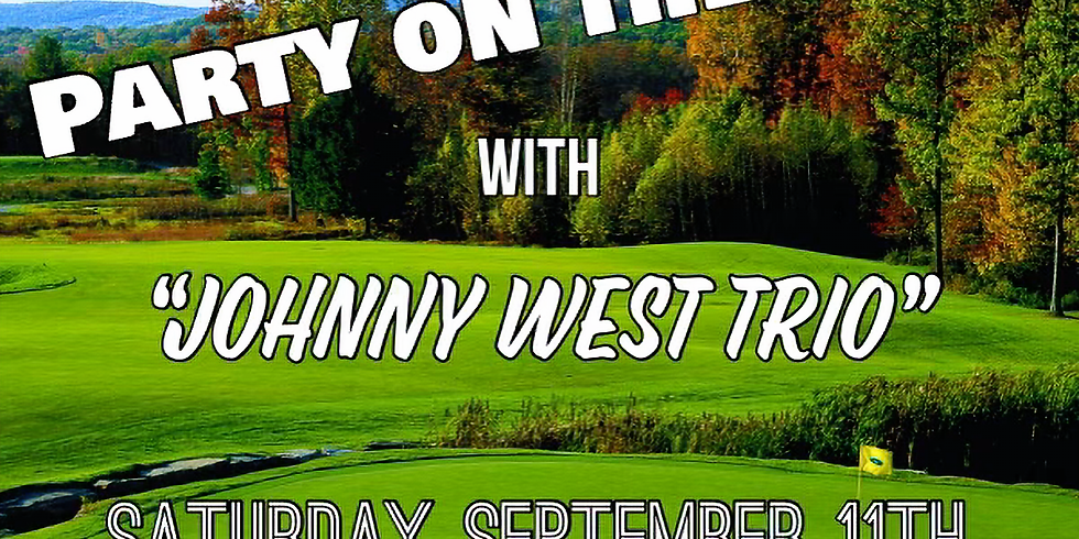"""Party on the Deck with """"Jonny West Trio"""""""