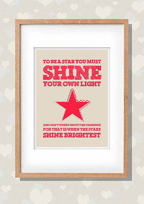 Framed Shine Your Own Light Print