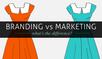 Branding vs Marketing: It's Kinda Like 'The Girl Next Door'