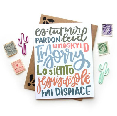I'm Sorry Multi Language Card by Sketchy Notions