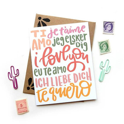 I Love You Multi Language Card by Sketchy Notions