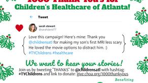 1000 Thank You's For Children's Healthcare of Atlanta: December Update