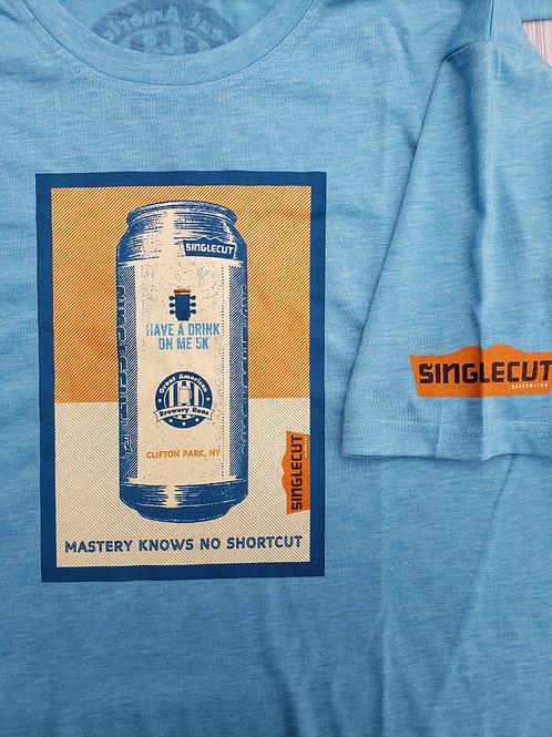 "SingleCut ""Have a Drink on Me"" 5k Shir"