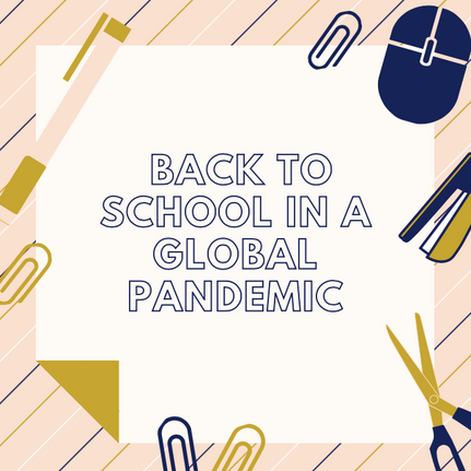 Back to School in a Global Pandemic.