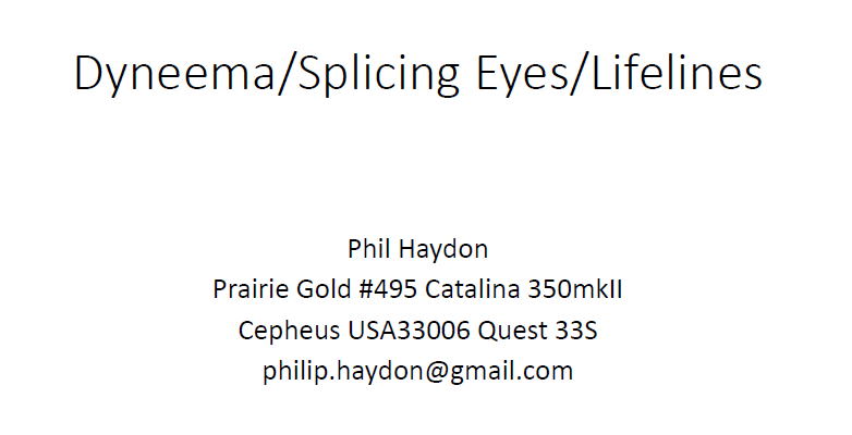 Oct. 28 CANE Meeting and Presentation on Dyneema by Phil Haydon