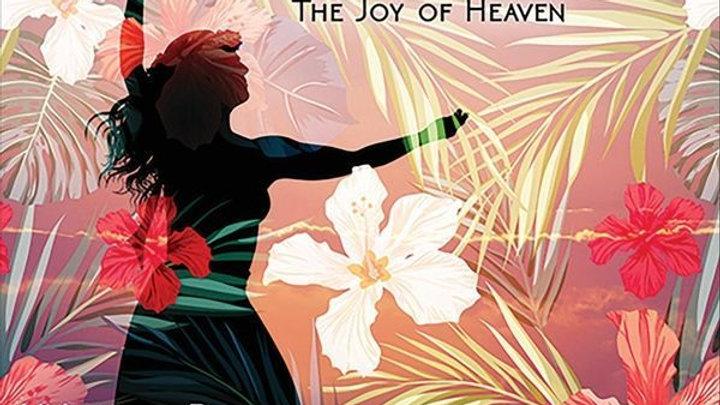 KALE'AOKALANI - The Joy of Heaven