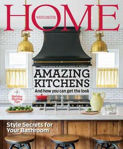 Westchester Home Magazine, Winter 2017