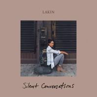 Lakin - Silent Conversations