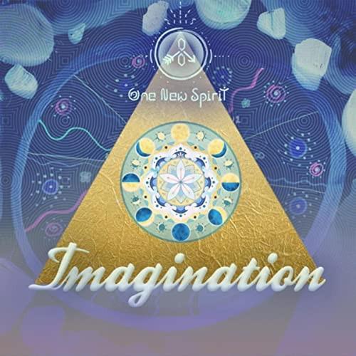 One New Spirit - Imagination