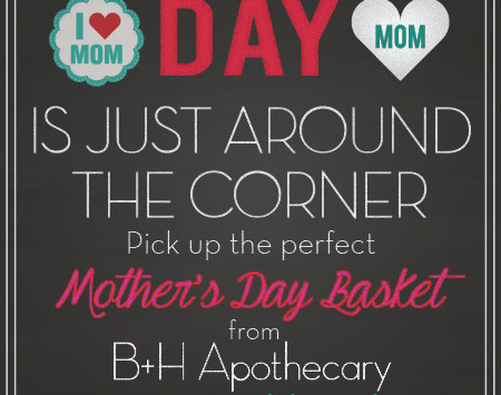 Mother's Day Baskets!