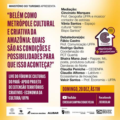 Belém como metrópole cultural e criativa da Amazônia