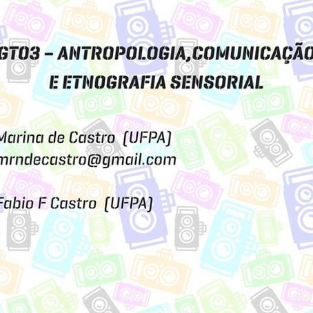 Chamada de trabalhos para o GT Comunicação, Antropologia e Etnografia Sensorial no EEAVAM