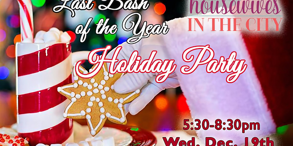 LAST BASH OF THE YEAR HOLIDAY PARTY