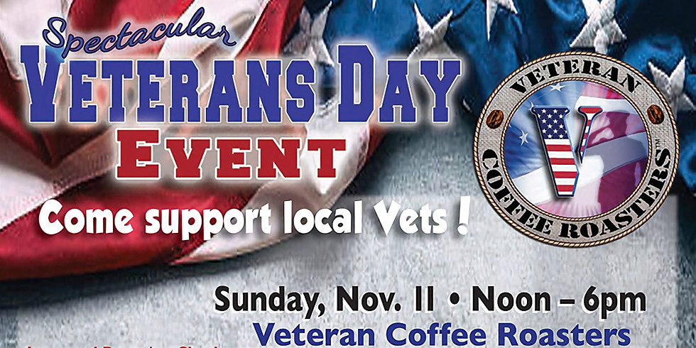 Veterans Day Celebration - Veteran Coffee Roasters