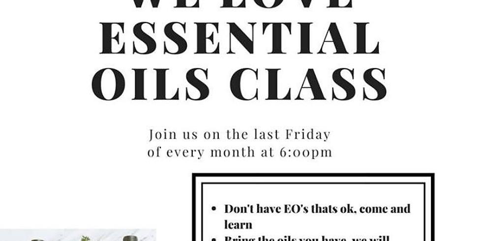 We LOVE Essential Oils Class
