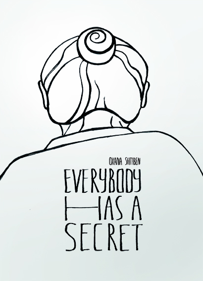 Everybody has a secret