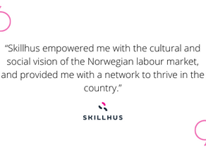 """""""Skillhus increased my chances of finding the right job in Norway"""""""