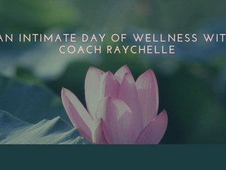 You are invited to An Intimate Day of Wellness.