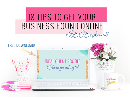 10 Tips to Get Your Business Found Online & SEO Explained!