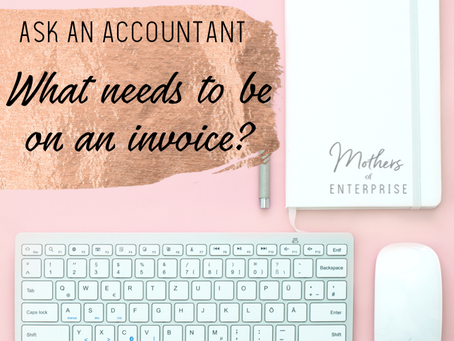 Ask an accountant- What really needs to be on an invoice? FREE Template!