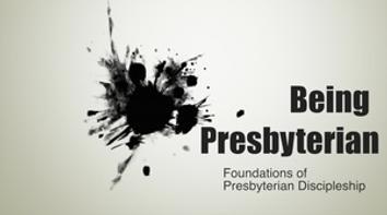 being presbyterian.png