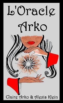 Oracle Arko, Oracle divinatoire, jeu de 80 cartes pour la voyance, réalisé par Alexis K et Claire Arko