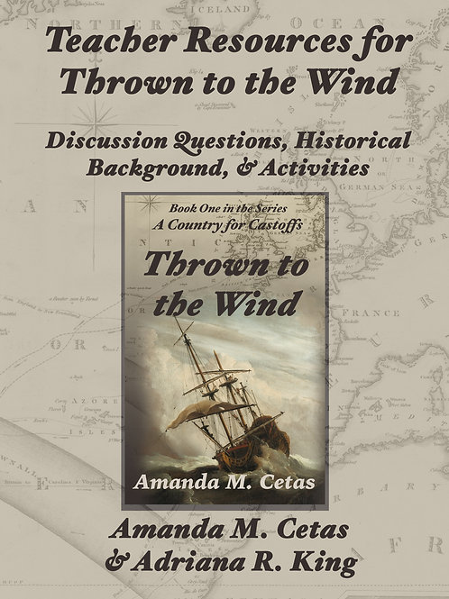 Teacher Resources for Thrown to the Wind