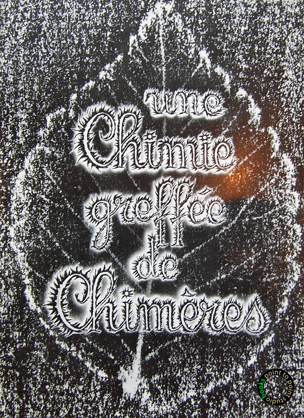Une-Chimie-Greffee-de-Chimeres-Livre-Jean-Suquet