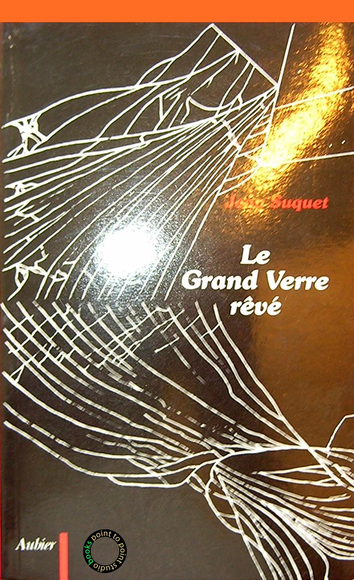 Suquet-Jean-le-grand-verre-reve-Aubier
