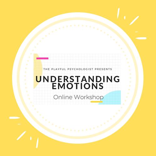 'The Understanding Emotions' Workshop: ONLINE