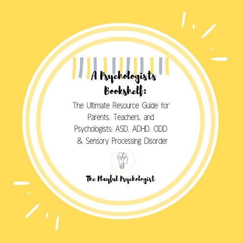 Resource Guide: ASD, ADHD, ODD and Sensory Processing Disorder