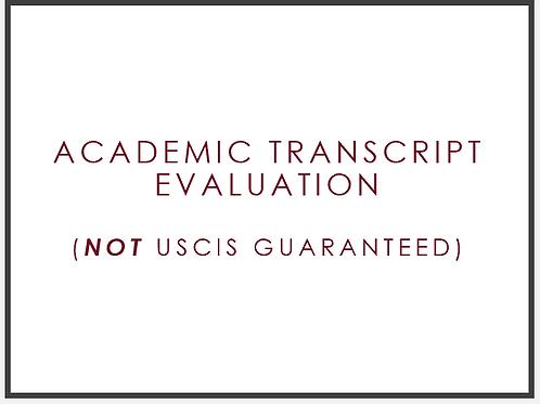 BASIC Academic Evaluation, not USCIS guaranteed