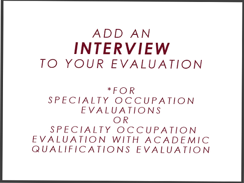 Add an interview supplement to your evaluation