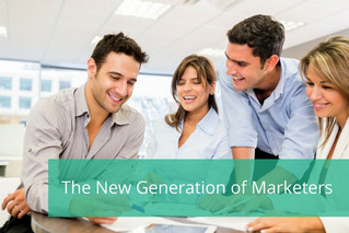 The New Generation of Marketers