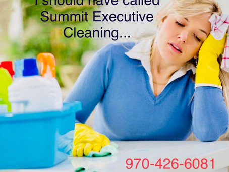 Tired of cleaning? Summit Executive Cleaning — Summit County's premier cleaning service.
