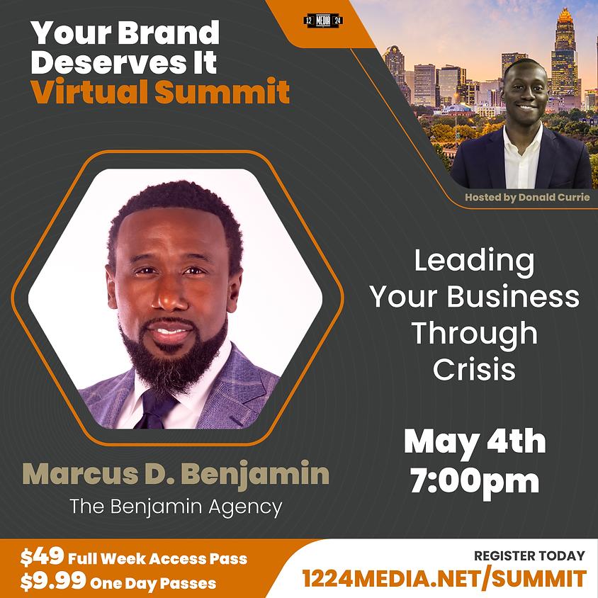"Day Pass: ""Leading Your Business Through Crisis"" - Marcus D. Benjamin"
