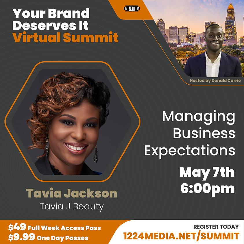 "Day Pass: ""Managing Business Expectations"" - Tavia Jackson"