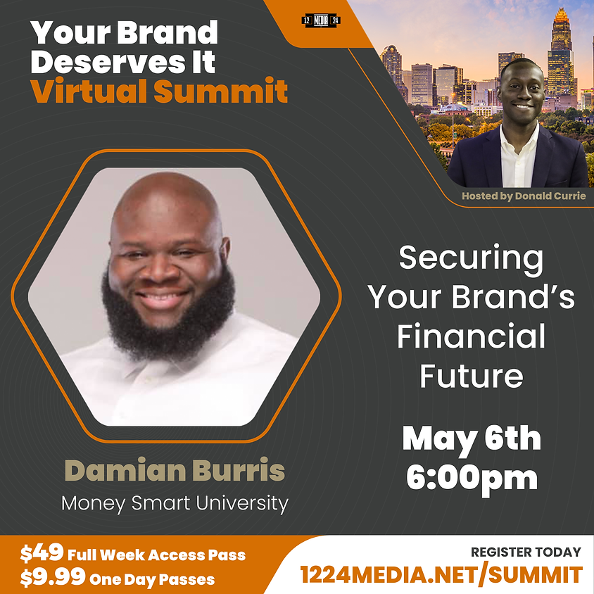 """Day Pass: """"Securing Your Brand's Financial Future"""""""